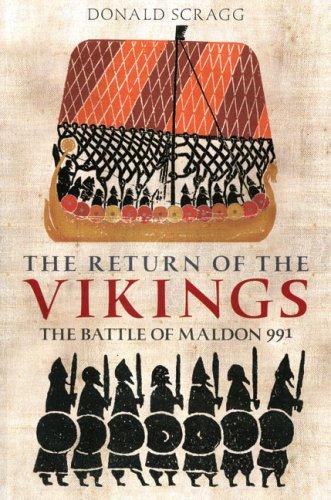 9780752428338: The Return of the Vikings: The Battle of Maldon 991
