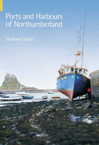 9780752428925: Ports & Harbours of Northumberland