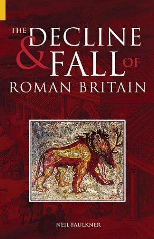9780752428956: The Decline & Fall of Roman Britain