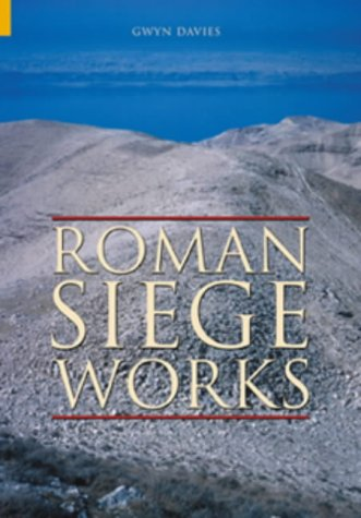 9780752428970: Roman Siege Works