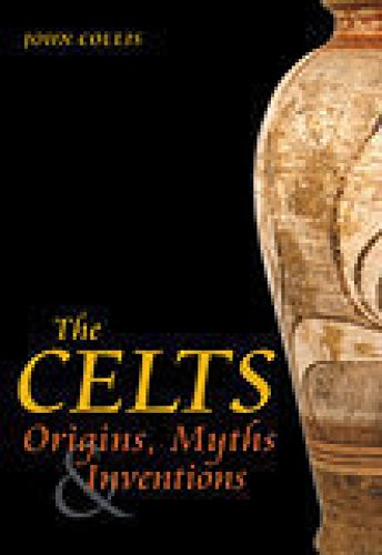 9780752429137: The Celts: Origins, Myths and Inventions