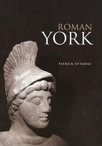 9780752429168: Roman York (Revealing History (Paperback))