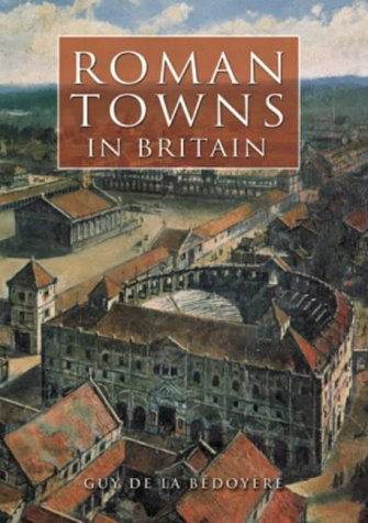 9780752429199: Roman Towns in Britain
