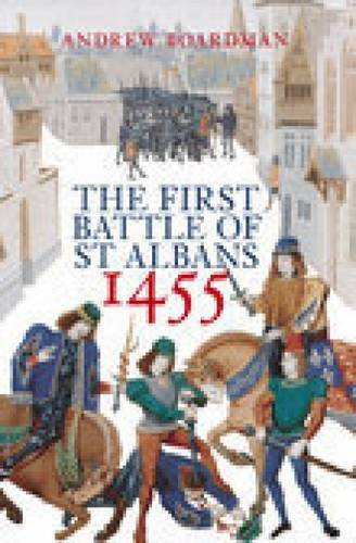 9780752429830: The First Battle of St. Albans (Revealing History (Paperback))