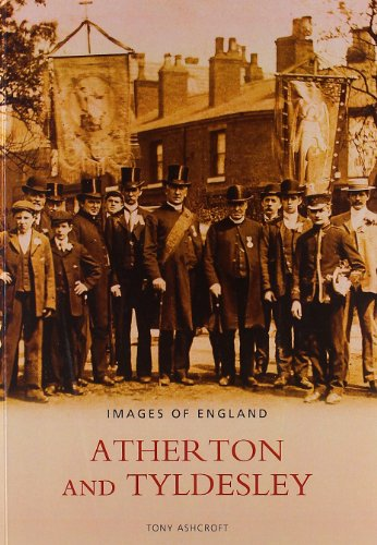9780752430485: Atherton and Tyldesley (Images of England)
