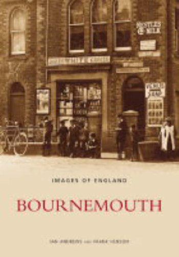 9780752430652: Bournemouth (Images of England)