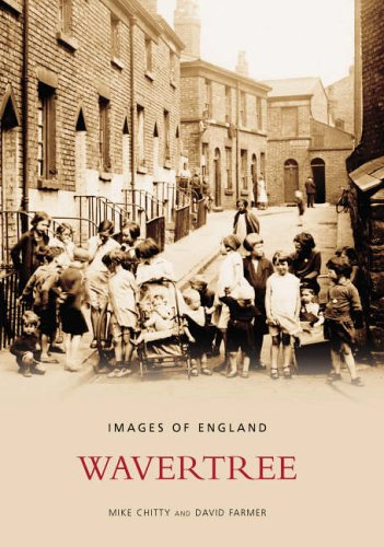 9780752430683: Wavertree (Images of England)