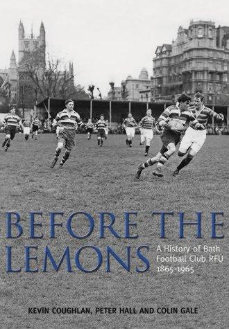 9780752431093: Before the Lemons: Bath RFU 1865-1965 (Archive Photographs S.)