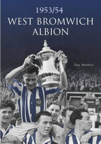 9780752431246: West Bromwich Albion 1953-1954 (100 Greats S.)