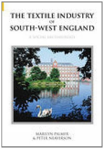 9780752431338: The Textile Industry of South-West England: A Social Archaeology