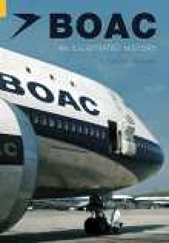 9780752431611: Boac: An Illustrated History (Revealing History)