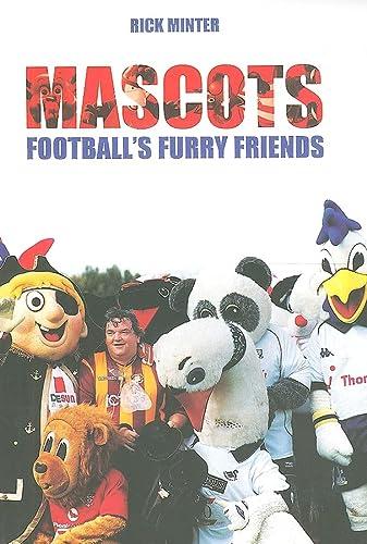 9780752431796: Mascots: Football's Furry Friends (Sport (Tempus))
