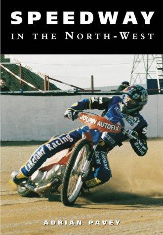 9780752431925: Speedway in the Northwest
