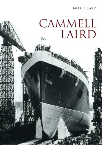 9780752432670: Cammell Laird Vol I