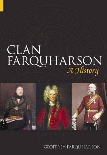 9780752433226: Clan Farquharson: A History