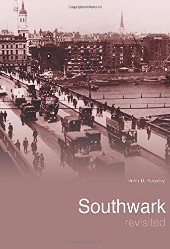 Southwark Revisited (Images of England): Beasley, John D