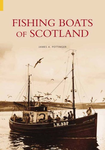 9780752434858: Fishing Boats of Scotland