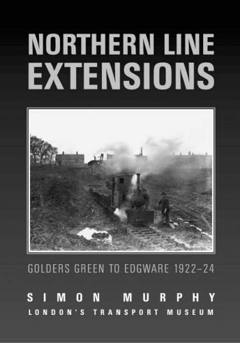 9780752434988: Northern Line Extensions Golders Green to Edgware 1922 - 24