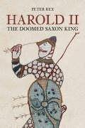 9780752435299: Harold II: The Doomed Saxon King