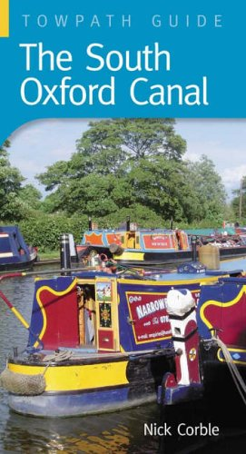 9780752435367: South Oxford Canal (Towpath Guides)