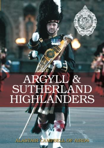 9780752435381: Argyll and Sutherland Highlanders