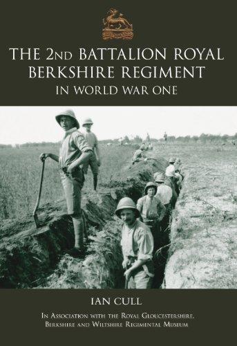 9780752435718: Second Royal Berkshire Regiment in World War One