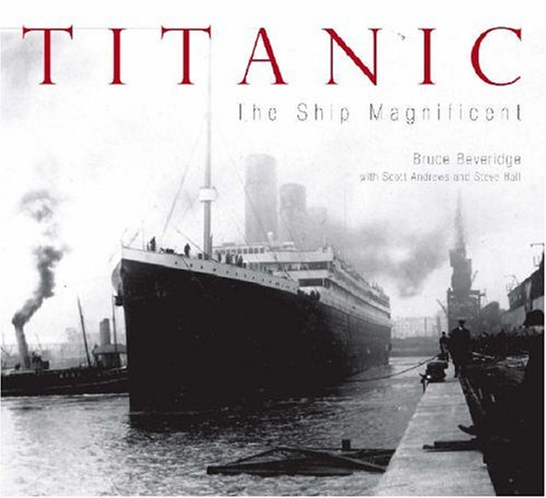 "9780752435732: ""Titanic"": The Ship Magnificent"