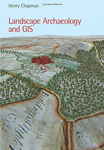 9780752436036: Landscape Archaeology And GIS