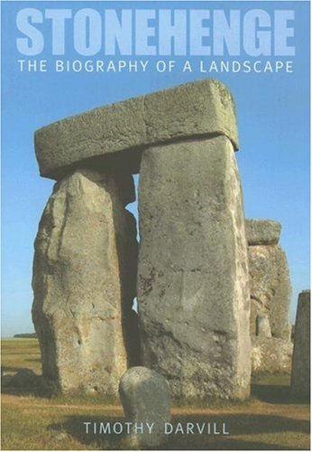 9780752436418: Stonehenge: The Biography of a Landscape