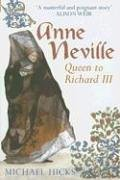 9780752436630: Anne Neville: Queen to Richard III