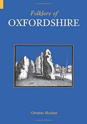 Folklore of Oxfordshire (Images of England S): Bloxham, Christine
