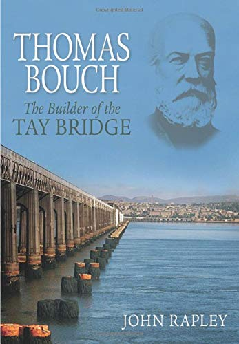 9780752436951: Thomas Bouch: The Builder of the Tay Bridge