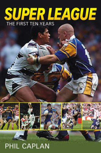 9780752436982: Super League: The First Ten Years