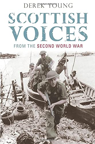 9780752437101: Scottish Voices from the Second World War