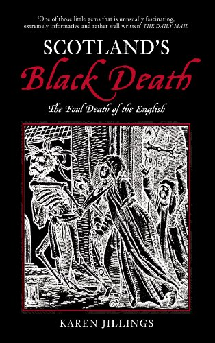 9780752437323: Scotland's Black Death: The Foul Death of the English