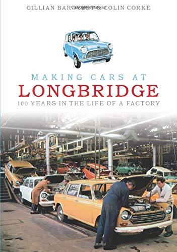 9780752437415: Making Cars at Longbridge