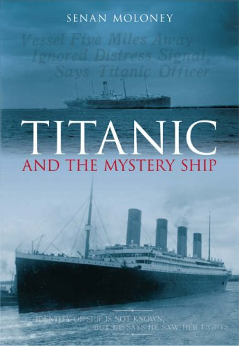 9780752437439: Titanic and the Mystery Ship