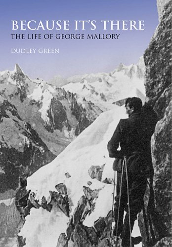Because It's There: The Life of George: Green, Dudley