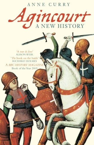 9780752438139: Agincourt: A New History