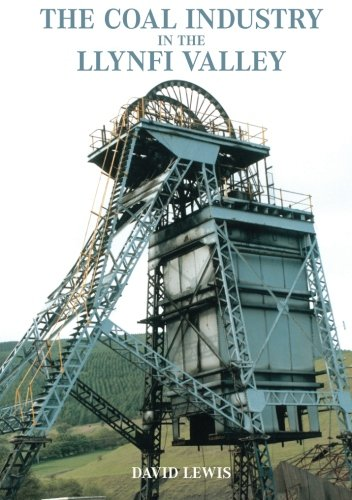 The Coal Industry in the Llynfi valley: David Lewis