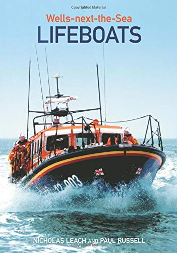 9780752438757: Wells-next-the-Sea Lifeboats