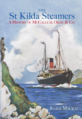 The St Kilda Steamers: A History of McCallum, Orme & Co