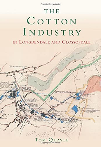 The Cotton Industry in Longdendale and Glossopdale.