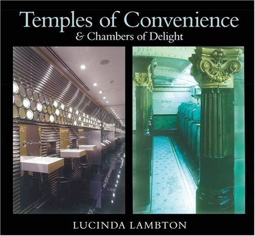 9780752438931: Temples of Convenience: & Chambers of Delight