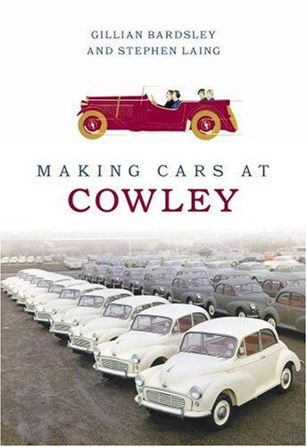 9780752439020: Making Cars at Cowley