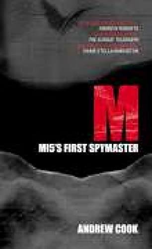 9780752439495: M: M15's First Spymaster