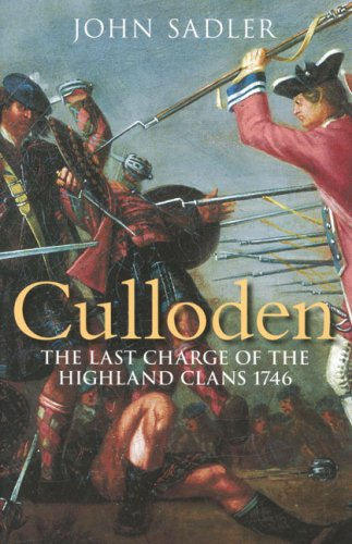 Culloden : the last charge of the: Sadler, John