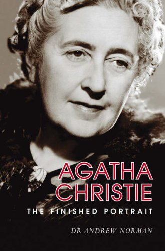 9780752439907: Agatha Christie: The Finished Portrait