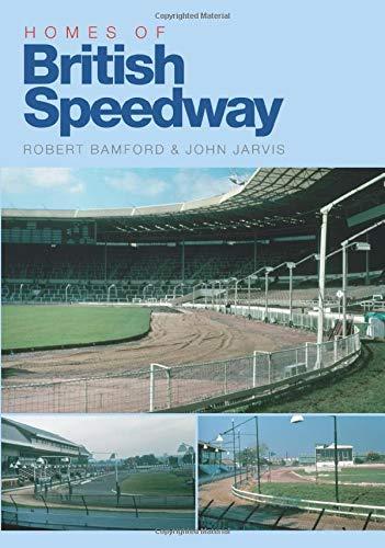 Homes of British Speedway: Robert Bamford And