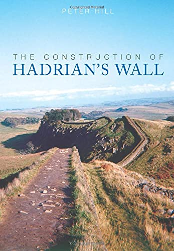 9780752440118: The Construction of Hadrian's Wall